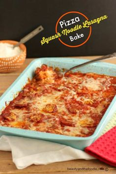Pizza Squash Noodle Lasagna Bake -  Grain free and low carb, Italian comfort food. beautyandthefoodie.com