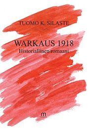 lataa / download WARKAUS 1918 epub mobi fb2 pdf – E-kirjasto