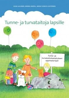 Terveyden ja hyvinvoinnin laitos : Tunne- ja turvataitoja lapsille : 9789523024670 Kids Education, Special Education, Working With Children, Early Childhood Education, Occupational Therapy, Primary School, Social Skills, Problem Solving, Kindergarten