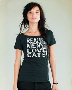 Womens Cat shirt / Real Men Love Cats / Organic Cotton scoop neck t-shirt / cat fashion / crazy cat lady on Etsy, $25.00