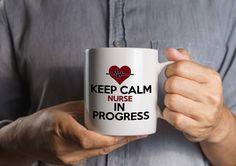 Funny Nursing Gift Mug, Keep Calm Nurse in Progress, Ceramic Nursing Medical Student Cup, Soup Mug, Nurse Student Birthday Idea