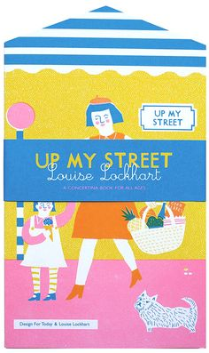 Up My Street Book by Louise Lockhart #illustration