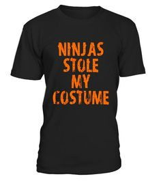 """# Funny Ninjas Stole My Costume Halloween T-Shirt .  Special Offer, not available in shops      Comes in a variety of styles and colours      Buy yours now before it is too late!      Secured payment via Visa / Mastercard / Amex / PayPal      How to place an order            Choose the model from the drop-down menu      Click on """"Buy it now""""      Choose the size and the quantity      Add your delivery address and bank details      And that's it!      Tags: Do you love Halloween & funny Ninja…"""
