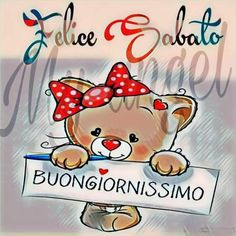 Buon Sabato immagini tenere con orsacchiotti (9) Good Saturday, Good Day, Good Morning, Italian Memes, Happy Weekend, Smurfs, Hello Kitty, Fictional Characters, Dolce