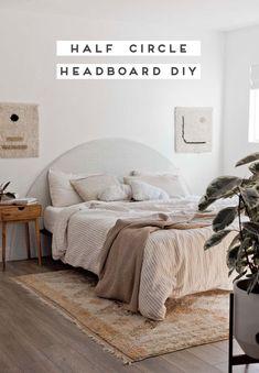 Diy Headbord, Diy Furniture Renovation, Upholstery Foam, Half Circle, Circle Shape, Diy Bed, My Room, Diy Home Decor, Bedroom Decor