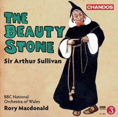 nice Sullivan: Beauty Stone  The Beauty Stone is a neglected gem among the works of Arthur Sullivan, better known for his famous collaboration with W.S Gilbert. In this premiere c... http://imazon.appmyxer.com/beauty-products/sullivan-beauty-stone/ Check more at http://imazon.appmyxer.com/beauty-products/sullivan-beauty-stone/