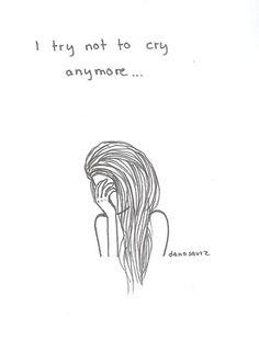 Eu tento não chorar mais...