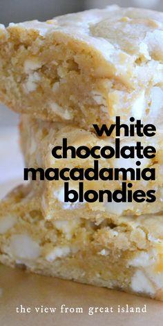 These white chocolate macadamia nut blondies are everybody s favorite dessert! easy recipe blondies brownies whitechocolate macadamianut bestblondies dessert easydessert pantry kids baking macadamia crock pot chicken and dumplings Köstliche Desserts, Best Dessert Recipes, Sweet Recipes, Easy Recipes, Kids Baking Recipes, White Desserts, Skillet Recipes, Brownie Recipes, Cookie Recipes