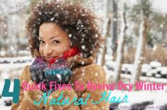 4 Quick Fixes To Revive Dry Winter Hair - Natural Hair Rules!!!