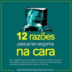 12 razões para se ter vergonha na cara | Artigos JusBrasil