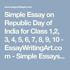 Health Essay Writing Simple Essay On Republic Day Of India For Class    English Essays For Students also Business Essay Format Short Essay On Republic Day For Children And Students Short Speech  English Essays For Kids