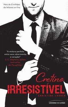 Download livro Cretino Irresistivel - Christina Lauren em ePUB, mobi e PDF