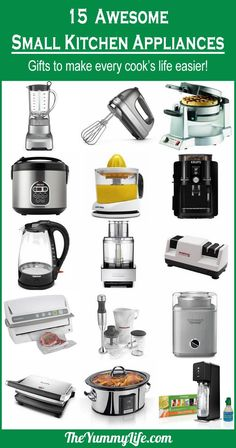 15 Awesome Small Kitchen Appliances. For your own wish list or as a gift guide for others, these make every cook's life easier! from The Yummy Life.