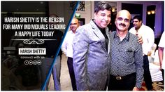 With his ideology he has made a deep and everlasting impact on many and helped them change their lives.  #HarishShetty #Changing #Lives