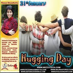 Hugging Day  Theres nothing more reassuring than a comforting cuddle; Hugging Day encourages you to embrace (see what we did there?) hugging and to give those you care about a comforting squeeze. Lovely! #youthicon #motivationalspeaker #inspirationalspeaker #mentor #personalitydevelopment #womenempowerment #womenentrepreneur #entrepreneur #ruzankhambatta #womenleaders #HuggingDay
