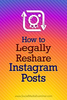 Do you share other people's Instagram posts to your own account?  Concerned you may be violating Instagram's terms of service or copyright law?  In this article, you'll discover best practices to help you safely and legally regram other people's content on Instagram.