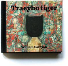 """Tracyho Tiger"" witten by William Sroyan & illustrated by Martina Matlovičová William Saroyan, Childrens Books, Illustration, Children Story Book, Illustrations, Children's Books, Children Books, Books For Kids"