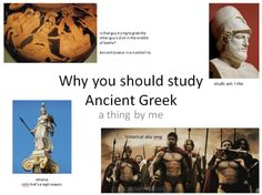 Why you should study Ancient Greek