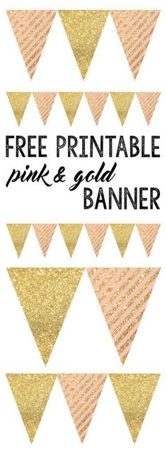 Free Printable Pink & Gold Banner for a party. Use for a baby shower, first birthday, bridal shower, or whatever your event!