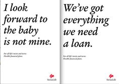 Proof that you dont need fancy images to make great advertising. See more of Swiss Lifes smart ads at the link below.
