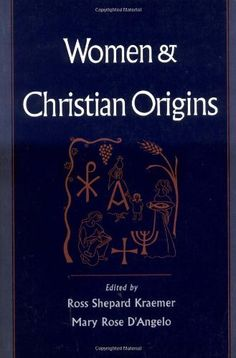 Women and Christian Origins by Ross Shepard Kraemer. Save 11 Off!. $31.02. Publisher: Oxford University Press, USA (February 11, 1999). Publication: February 11, 1999