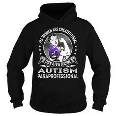 Become Autism Paraprofessional Job Title TShirt