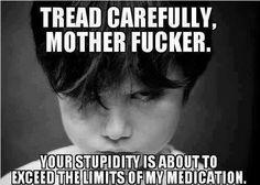 Careful.