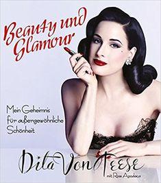 Beauty und Glamour: Mein Geheimnis für außergewöhnliche Schönheit | Dita von Teese ist längst viel mehr als »nur« der sexy Burlesque-Star, der sich in einem riesigen Martini-Glas räkelt – sie ist zur wahren Stil-Ikone geworden. Ob bei ihren Shows, auf dem roten Teppich oder in Fashion-Magazinen, für Dita Von Teese ist Schönheit Ausdruck der eigenen Persönlichkeit.  In diesem Buch verrät sie ihre Beauty-Geheimnisse und gibt Tipps für den Alltag | *Werbung