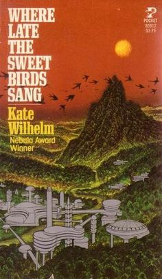 Where Late the Sweet Birds Sang by Kate Wilhelm, published 1975 won the Hugo for best novel and was nominated for the Nebula and the John W Campbell Memorial Award, both for best novel. It is the spellbinding story of an isolated post-holocaust community determined to preserve itself, and civilization, through a perilous experiment in cloning.