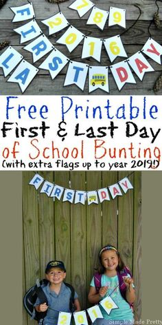 """This Free Printable First Day and Last Day of School Bunting includes extra flags so you can take """"FIRST DAY"""" and """"LAST DAY"""" pictures with extra years!"""