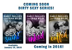 Monlatable Book Reviews: Dirty Sexy Series by Carly Phillips & Erika Wild Coming Soon!