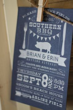 Good Ol Southern BBQ/Wedding Invites- I just like that this almost says Ryan and Erin and it's my mom's birthday on the invitation