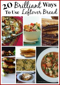 Thrifty cooks - here are some ways you may not have thought of for using leftover bread/buns. 20 Brilliant Ways to Use Leftover/Stale Bread