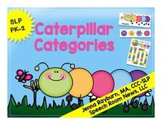 Caterpillar: Categories. Speech Therapy Activities for Spring.  Directions: Print one copy of each document. Laminate all cards and the board game. Activity 1 Receptive Sorting: Lay out each caterpillar. Have students pull circle cards from a pile and sort them on to the correct caterpillar.