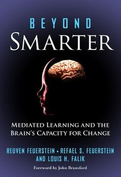 Beyond Smarter: Mediated Learning and the Brain's Capacity for Change (eBook) Book Of Changes, Special Educational Needs, Education And Development, Teachers College, Brain Gym, Learning Disabilities, Books To Buy, Problem Solving, School Psychology