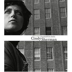 Cindy Sherman: The Complete Untitled Film Stills Photographs by Cindy Sherman. Text by Peter Galassi and Cindy Sherman. Cindy Sherman, Untitled Film Stills, New York October, October 2, Film Director, Museum Of Modern Art, New Life, Free Books, Books To Read