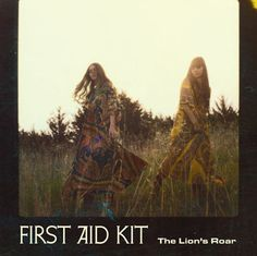 First Aid Kit - 'The Lion's Roar'