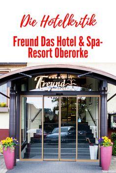 Die Hotelkritik: Freund Das Hotel & Spa-Resort in Vöhl-Oberorke, 4-Sterne Superior Sport- und Wellnesshotel am Nationalpark Kellerwald-Edersee