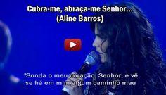 Mensagens de Deus: Aline Barros - Cubra-me