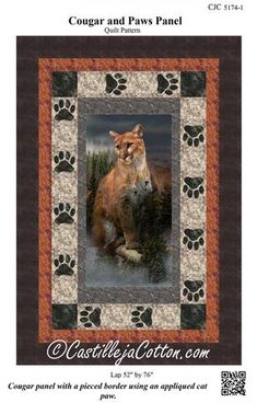 Sewing Animals Cougar and Paws Panel Pattern - Cougar panel with a pieced border using an appliequed cat paw. Fabric selection Hoffman CA Call of the Wild Mountain Lion. Finished size, Lap x Pattern only - no fabric included. Fabric Panel Quilts, Fabric Panels, Fabric Scraps, Wildlife Quilts, Love Sewing, Sewing Tips, Sewing Hacks, Quilt Border, Animal Quilts