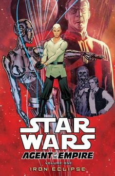 Star Wars: Agent of the Empire-Iron Eclipse by John Ostrander. $11.53. 120 pages. Publisher: Dark Horse Comics (November 6, 2012)