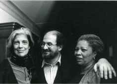 Susan Sontag, Salmon Rushdie and Toni Morrison