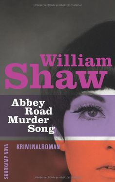 Abbey Road Murder Song: Roman (suhrkamp taschenbuch): William Shaw