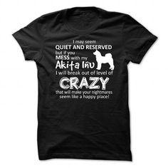 Mess With My Dog-Akita Inu T-Shirt Hoodie Sweatshirts oia