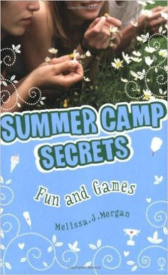 Fun and Games (Summer Camp Secrets)