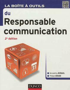 55 outils et méthodes pour élaborer une stratégie de communication interne et externe, concevoir des synthèses, des notes, etc.
