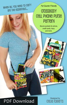 Crossbody Cell Phone Purse Easy beginner purse! This on-the-go crossbody purse fits most cell phones. It includes a zipper pouch for carrying