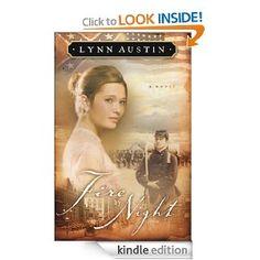 My #1 Favorite novel from 2013! Fire by Night (Refiner's Fire Book #2) (Refiner's Fire) Lynn Austin