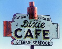 Fine art photograph of vintage sign Dixie Cafe
