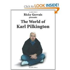 The World of Karl Pilkington: Amazon.co.uk: Karl Pilkington, Stephen Merchant, Ricky Gervais: Books